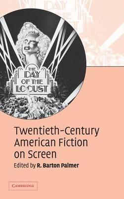 Twentieth-Century American Fiction on Screen (Hardback)