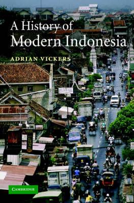 A History of Modern Indonesia (Hardback)
