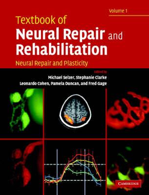 Textbook of Neural Repair and Rehabilitation 2 Volume Hardback Set: v. 1-2