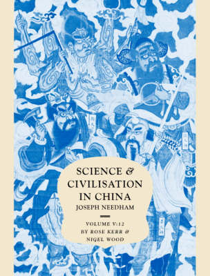 Science and Civilisation in China Chemistry and Chemical Technology: Volume 5: Ceramic Technology Part 12 (Hardback)