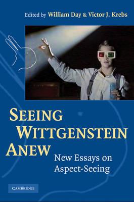Seeing Wittgenstein Anew (Hardback)