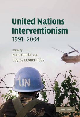 United Nations Interventionism, 1991-2004 - LSE Monographs in International Studies (Hardback)