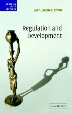 Regulation and Development - Federico Caffe Lectures (Hardback)