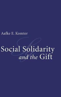 Social Solidarity and the Gift (Hardback)