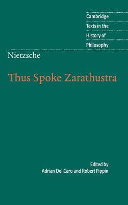 Nietzsche: Thus Spoke Zarathustra - Cambridge Texts in the History of Philosophy (Hardback)