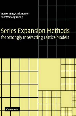 Series Expansion Methods for Strongly Interacting Lattice Models (Hardback)