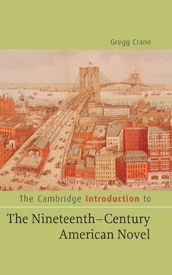 The Cambridge Introduction to The Nineteenth-Century American Novel - Cambridge Introductions to Literature (Hardback)