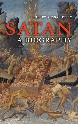 Satan: A Biography (Hardback)