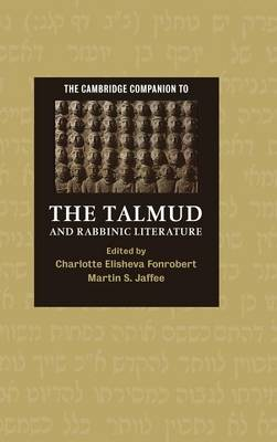 Cambridge Companions to Religion: The Cambridge Companion to the Talmud and Rabbinic Literature (Hardback)