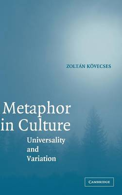 Metaphor in Culture: Universality and Variation (Hardback)