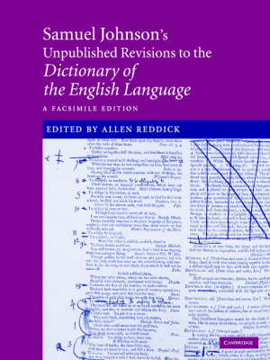 Samuel Johnson's Unpublished Revisions to the Dictionary of the English Language: A Facsimile Edition (Hardback)