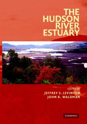 The Hudson River Estuary (Hardback)