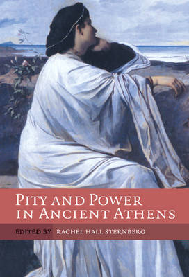 Pity and Power in Ancient Athens (Hardback)