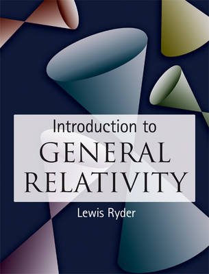 Introduction to General Relativity (Hardback)