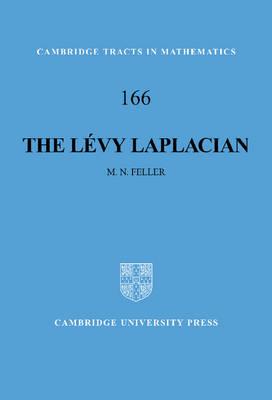 The Levy Laplacian - Cambridge Tracts in Mathematics 166 (Hardback)