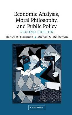 Economic Analysis, Moral Philosophy and Public Policy (Hardback)
