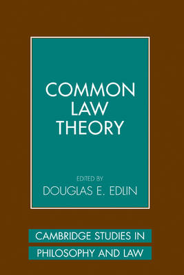Common Law Theory - Cambridge Studies in Philosophy and Law (Hardback)
