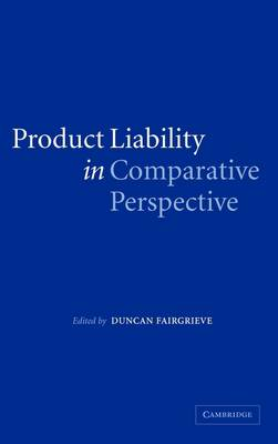 Product Liability in Comparative Perspective (Hardback)