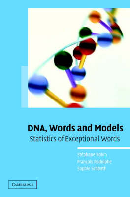 DNA, Words and Models: Statistics of Exceptional Words (Hardback)