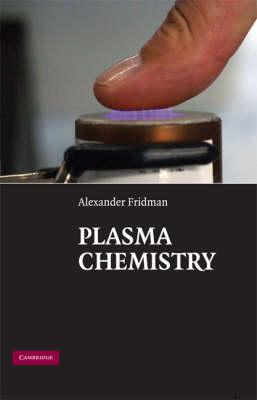 Plasma Chemistry (Hardback)