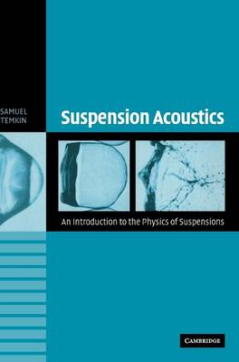 Suspension Acoustics: An Introduction to the Physics of Suspensions (Hardback)