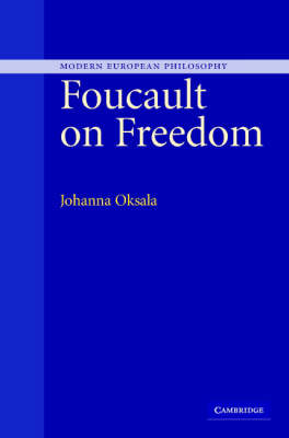 Foucault on Freedom - Modern European Philosophy (Hardback)