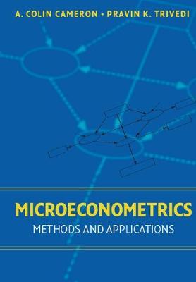 Microeconometrics: Methods and Applications (Hardback)