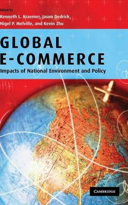 Global e-commerce: Impacts of National Environment and Policy (Hardback)