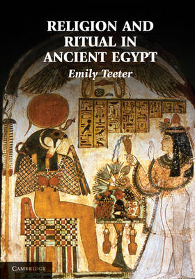 Religion and Ritual in Ancient Egypt (Hardback)