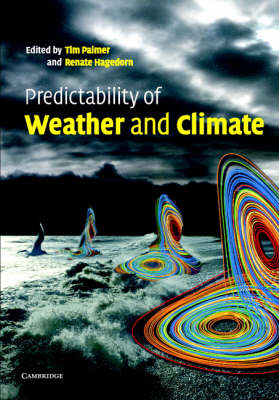 Predictability of Weather and Climate (Hardback)