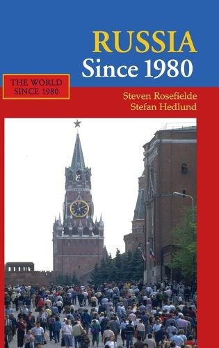 Russia Since 1980 - The World Since 1980 (Hardback)