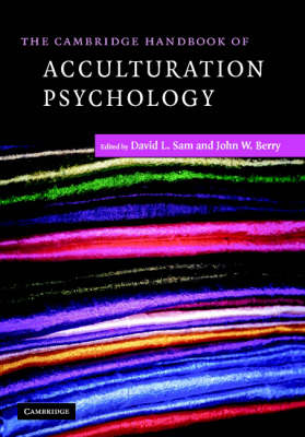 The Cambridge Handbook of Acculturation Psychology - Cambridge Handbooks in Psychology (Hardback)