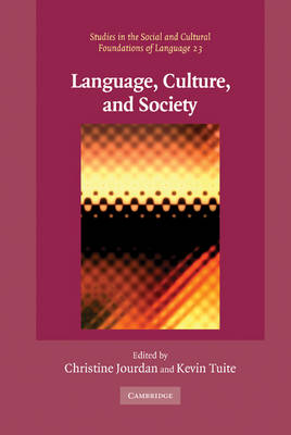 Language, Culture, and Society: Key Topics in Linguistic Anthropology - Studies in the Social and Cultural Foundations of Language (Hardback)