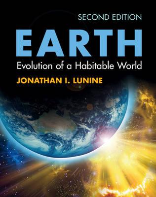Earth: Evolution of a Habitable World (Hardback)