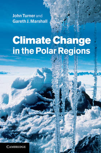 Climate Change in the Polar Regions (Hardback)