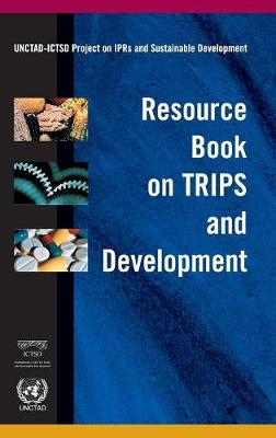 Resource Book on TRIPS and Development (Hardback)