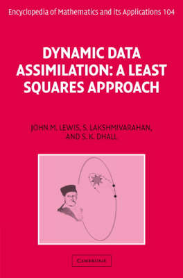 Encyclopedia of Mathematics and its Applications: Dynamic Data Assimilation: A Least Squares Approach Series Number 104 (Hardback)