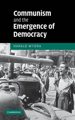 Communism and the Emergence of Democracy (Hardback)