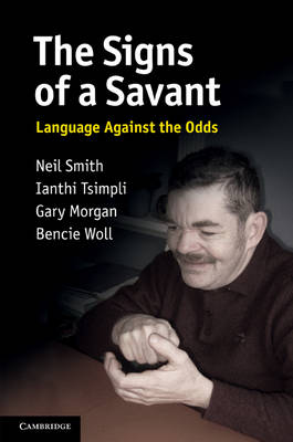 The Signs of a Savant: Language Against the Odds (Hardback)
