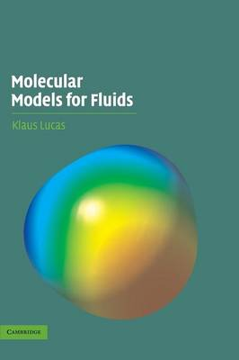 Molecular Models for Fluids (Hardback)