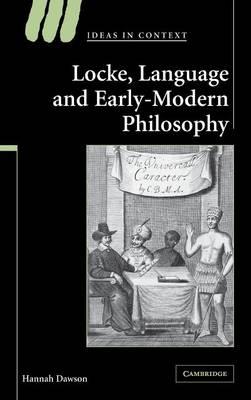 Locke, Language and Early-Modern Philosophy - Ideas in Context 76 (Hardback)
