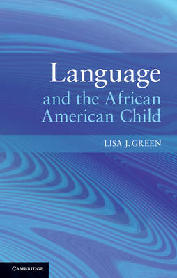 Language and the African American Child (Hardback)
