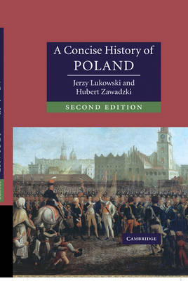 A Concise History of Poland - Cambridge Concise Histories (Hardback)