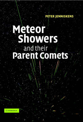Meteor Showers and their Parent Comets (Hardback)