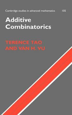 Additive Combinatorics - Cambridge Studies in Advanced Mathematics 105 (Hardback)