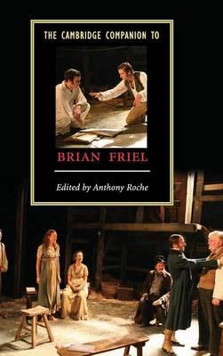 The Cambridge Companion to Brian Friel - Cambridge Companions to Literature (Hardback)