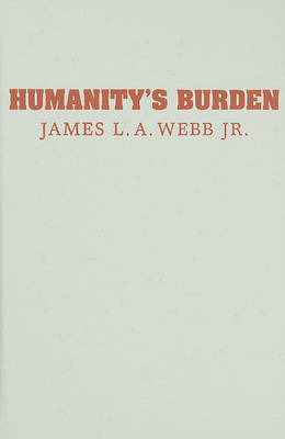 Humanity's Burden: A Global History of Malaria - Studies in Environment and History (Hardback)