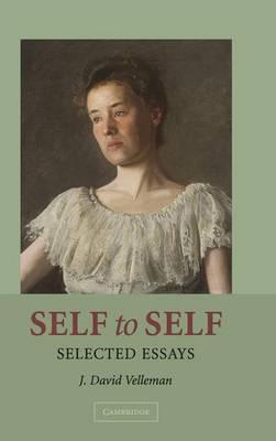 Self to Self: Selected Essays (Hardback)