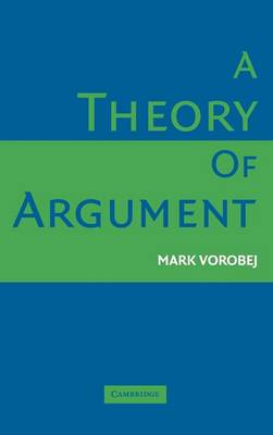 A Theory of Argument (Hardback)