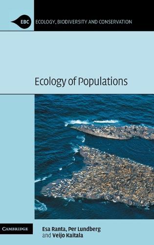 Ecology of Populations - Ecology, Biodiversity and Conservation (Hardback)